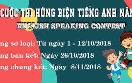 Thông báo tổ chức cuộc thi Hùng biện Tiếng Anh-Ly Thai To Speaking Contest 2018