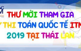 Thông báo về kỳ thi tìm kiếm tài năng Toán học Quốc tế ITMC 2019 tại Thái Lan